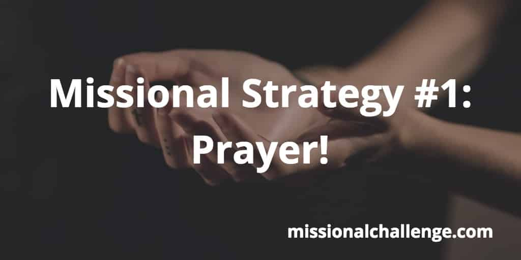 Missional Strategy #1: | missionalchallenge.com