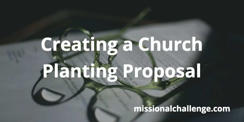 Creating a Church-Planting Proposal | missionalchallenge.com