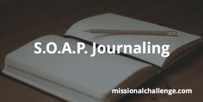 S.O.A.P. Journaling | missionalchallenge.com