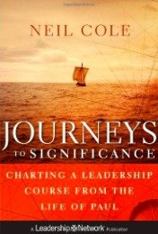 Neil Cole's Newest Book: Journeys to Significance   missionalchallenge.com
