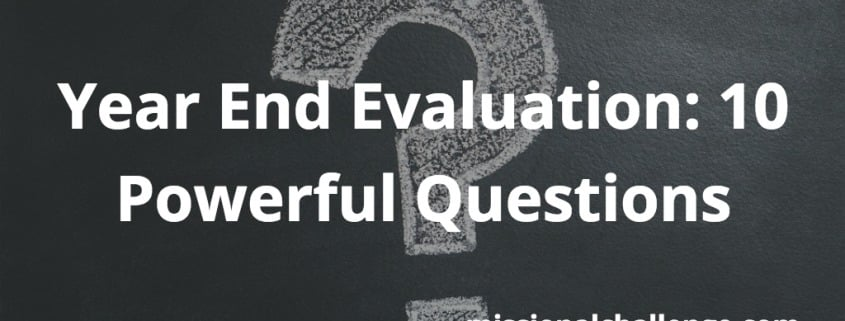 Year End Evaluation: 10 Powerful Questions | missionalchallenge.com