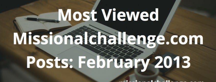 Most Viewed Missionalchallenge.com Posts: February 2013 | missionalchallenge.com