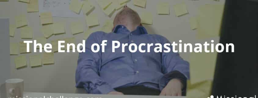 The End of Procrastination